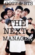 The Next Manager (Got7&BTS FanFiction) by ninaaaaaaa_