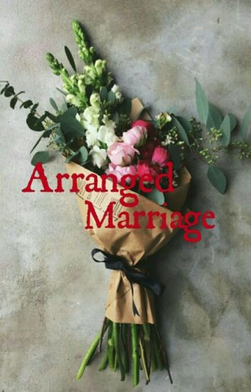 Arranged Marriage (Completed)
