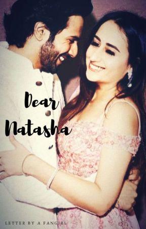 Dear Natasha  by varunandmekissing
