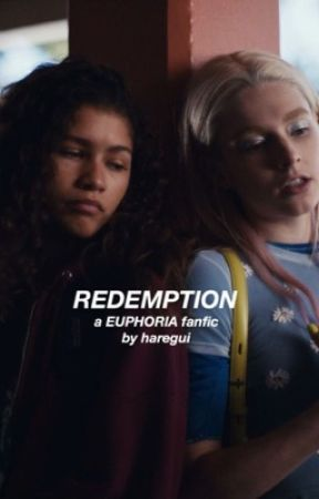 redemption [rules, euphoria] by haregui