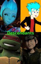 Descendants by makaylaLight435