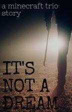its not a dream • a skeppy story by skeploona
