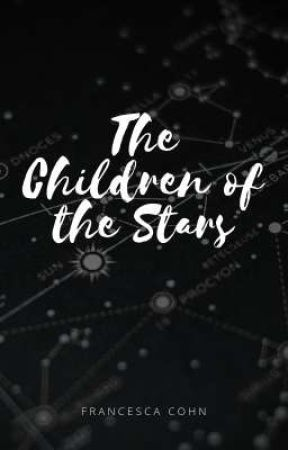 The Children of the Stars by Francesca_Cohn