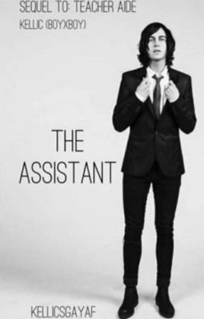 The assistant (continued) by kellicduh