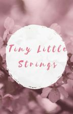 Tiny Little Strings by rudowrites