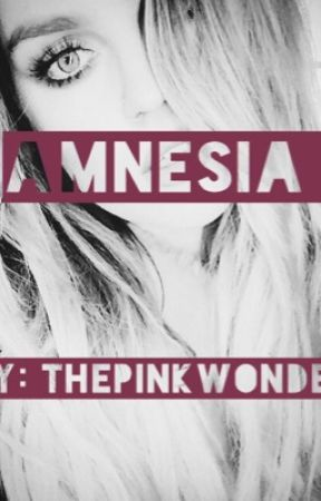 Amnesia (One-Shot) by thepinkwonder