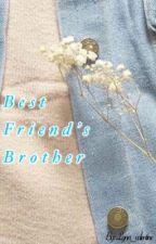 Best Friend's Brother //Benjey  by Lynn_valentine