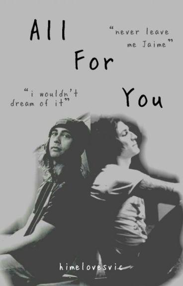 All For You(Fuenciado fan fic)