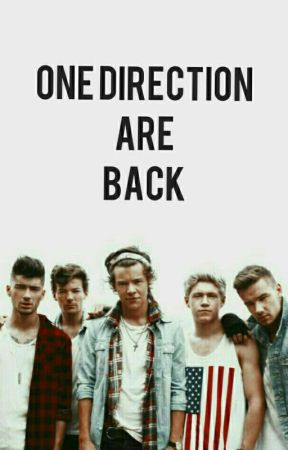One Direction are back | 1D by LaNa559