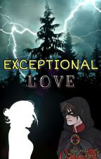 Exceptional Love [Tim Drake x Reader] by Yam_0403