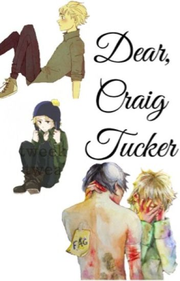 Dear Craig Tucker {Completed/Being Edited}