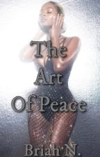 The Art Of Peace by trapgoddess_