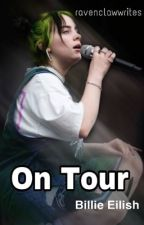 On Tour | B.E ✔️ by ravenclawwrites