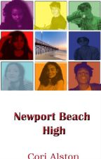 Newport Beach High {Interracial Romance/Drama Story} by CoriAlston19944