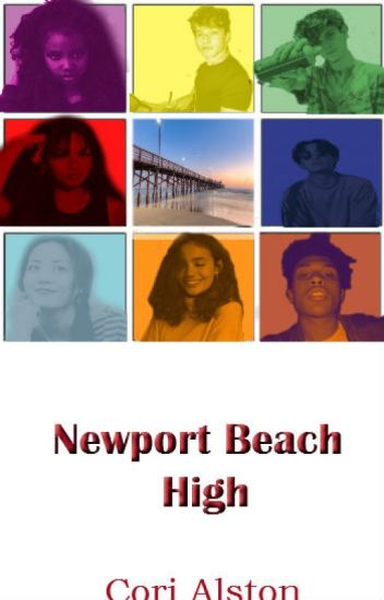 Newport Beach High {Interracial Romance/Drama Story}