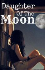 Daughter Of The Moon by alicearya08