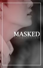 Masked by foreverinfinite96