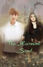 The Blairmont Secret by Justafeeling16