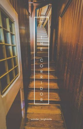 up the corridor - quallicchio by wonder_brightside
