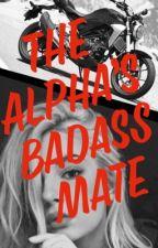 The Alpha's Badass Mate by jen_55