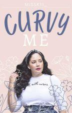 Curvy Me by missk11_