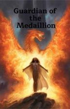 Guardian of the Medaillion by ieatalotofbooks