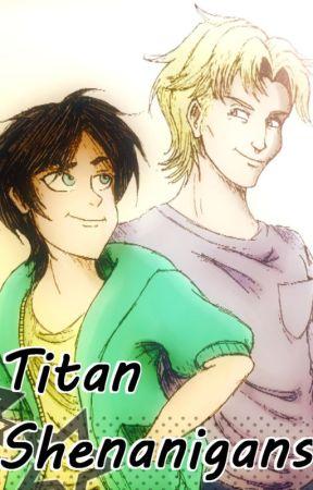 Titan Shenanigans (Crack Modern AU Fanfic) - The Founder's
