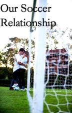 Our Soccer Relationship by kwritess