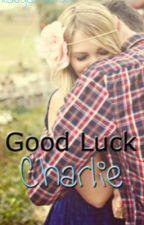 Good Luck, Charlie. (a Justin Bieber love story) by xSugarVenom