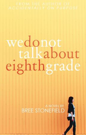 We Do Not Talk About Eighth Grade by numbereddays