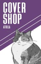 cover shop! by atolla