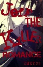 Jeff the Killer Romance (Tagalog) by zhey08