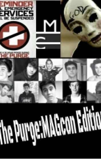 The Purge:Magcon Edition