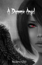 A Demonic Angel by zero1200