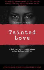 Tainted Love by AviannaCade