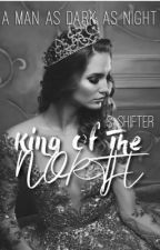 King Of The North by -silvershifter-