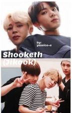 Shooketh (Jikook) |COMPLETED| by a-bit-lost