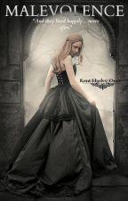 MALEVOLENCE by Kentarrific