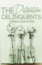 The Detention Delinquents by ThreePaleHipsters