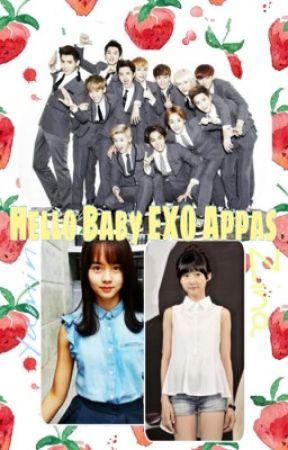 Hello Baby EXO Appas (SLOW UPDATE) by RiMin_Lemon