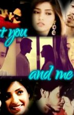 just you and me ( a sandhir love story) #Editing by writeups92