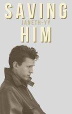 Saving Him [tom holland au] by janeth-yy