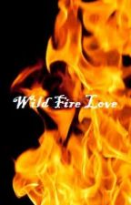 WildFire Love by Wolf0712