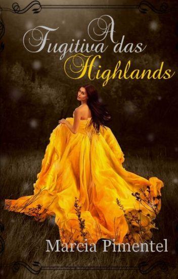 A Fugitiva das Highlands - (Degustação)