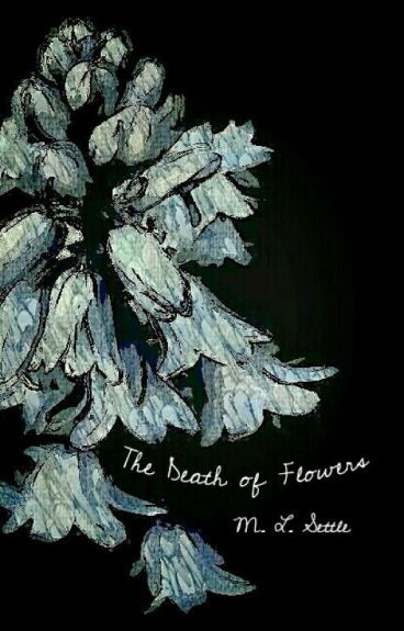 The Death of Flowers