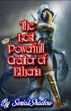 The Long Lost Princess of Etheria(Publish) by TjayNueva
