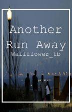 Another Run Away by wallflower_tb