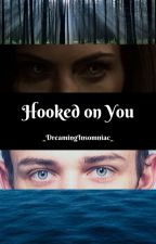 Hooked on You [D2] by _DreamingInsomniac_
