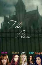 The Plan by Whispering_Spirit_25