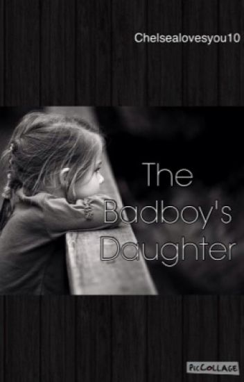 The Badboy's Daughter